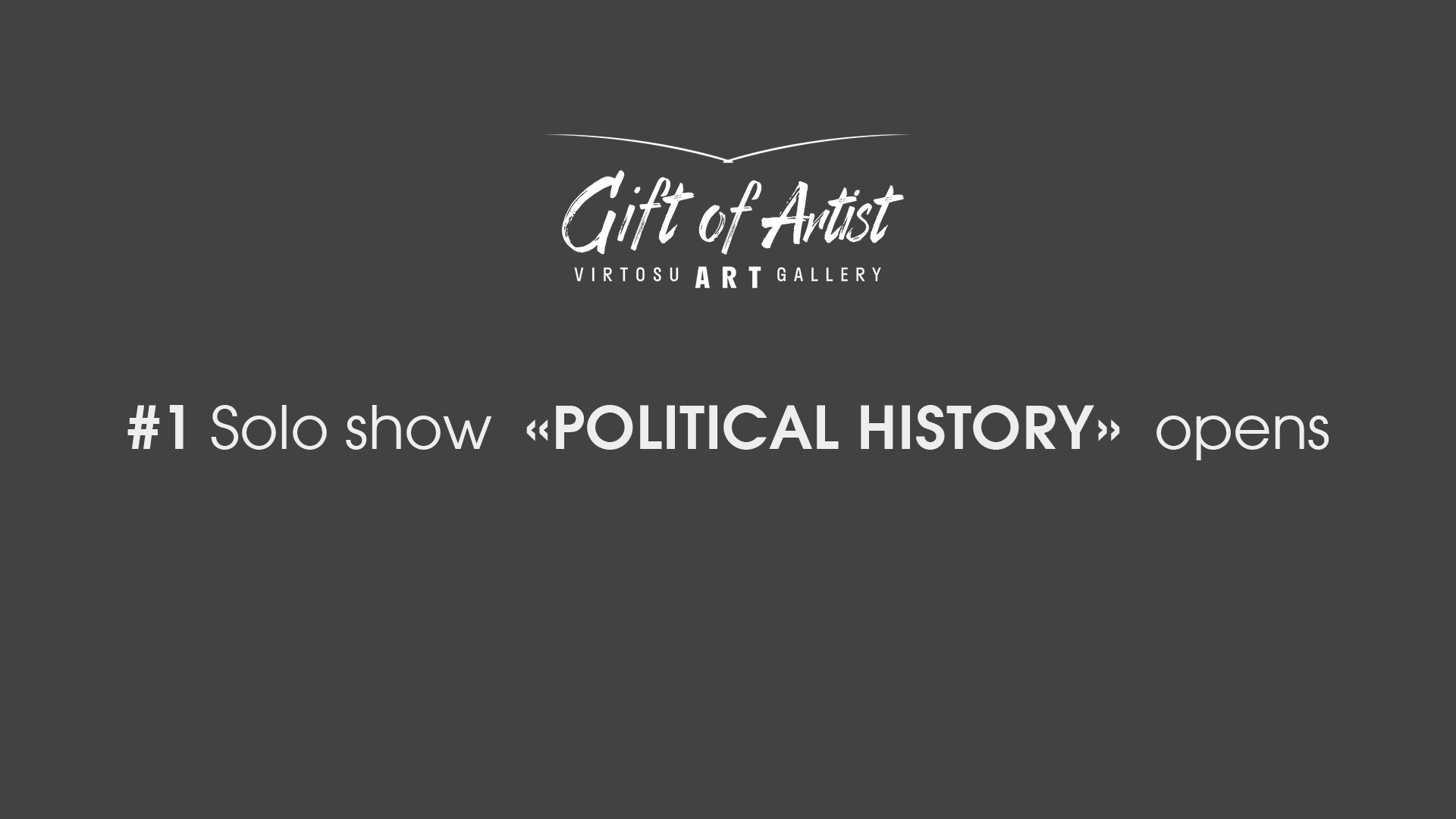 "#1 Solo show ""Political history"" Virtosu Art Gallery"